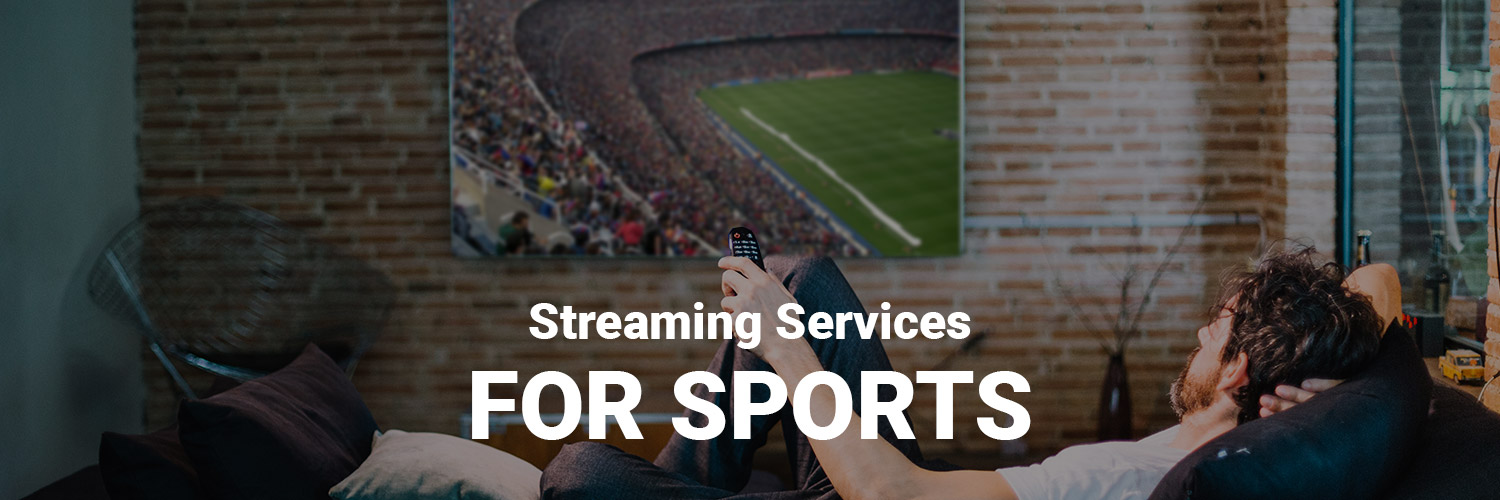 Streaming Services For Sports
